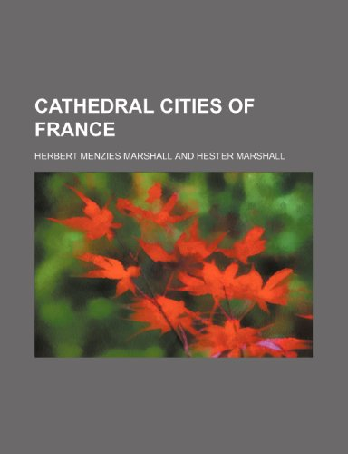 9780217692694: Cathedral Cities of France