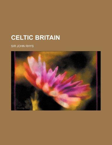 9780217694681: Celtic Britain