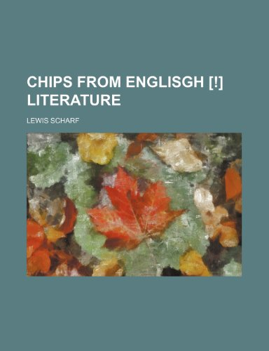 9780217695770: Chips From Englisgh [!] Literature
