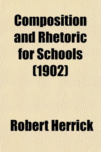 9780217696005: Composition and Rhetoric for Schools (1902)