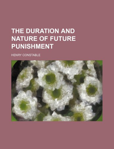9780217707596: The Duration and Nature of Future Punishment