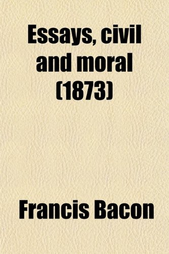 9780217712798: Essays, civil and moral (1873)
