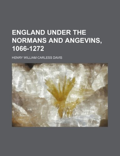 9780217714204: England Under the Normans and Angevins, 1066-1272