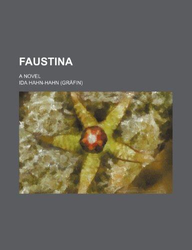 9780217719360: Faustina; a novel