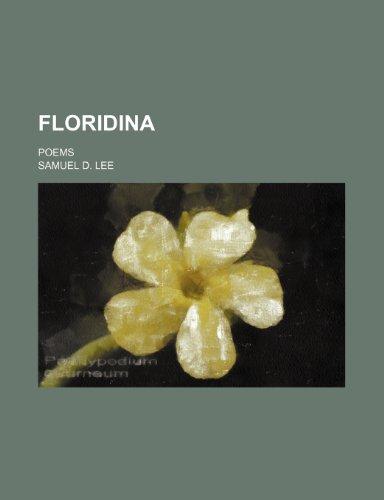 9780217723411: Floridina; Poems
