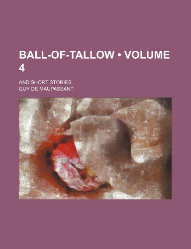 Ball-of-Tallow: Maupassant, Guy de