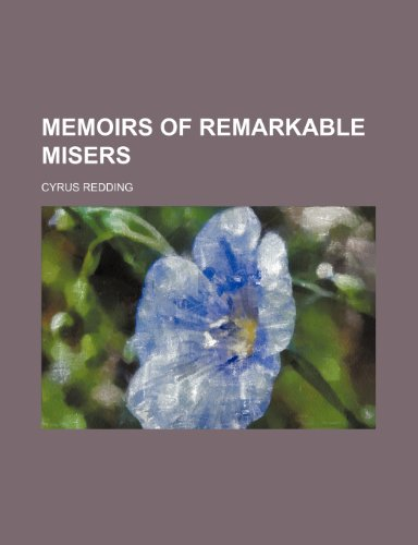 9780217730631: Memoirs of Remarkable Misers (Volume 1)