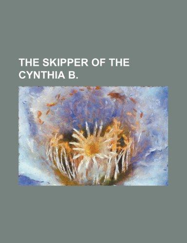 9780217730976: The Skipper of the Cynthia B
