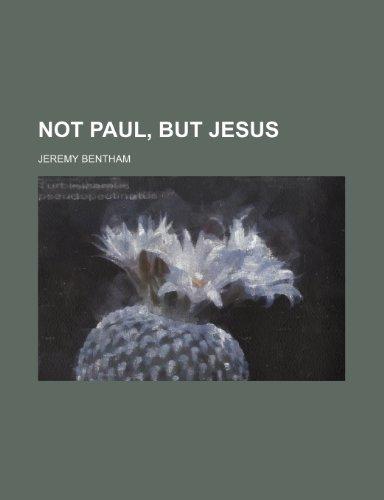 Not Paul, but Jesus: Bentham, Jeremy