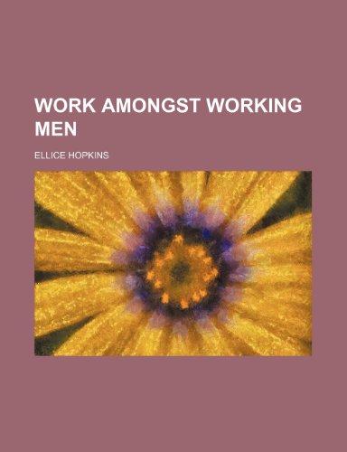 9780217738668: Work Amongst Working Men