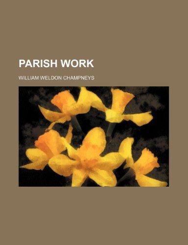 9780217739245: Parish Work