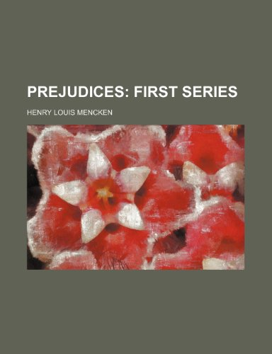 9780217741163: Prejudices (Volume 1); First Series