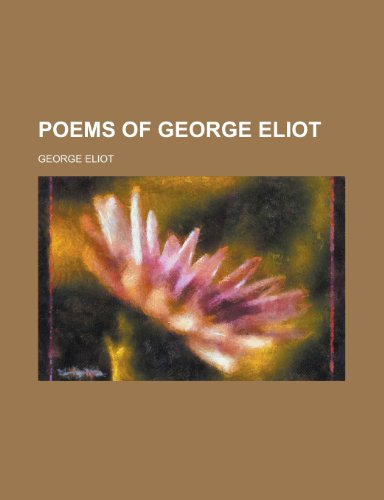Poems of George Eliot (0217741754) by Eliot, George
