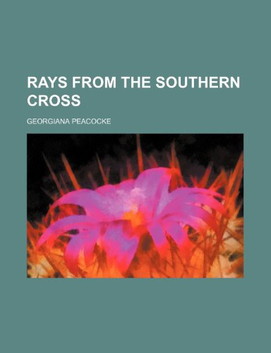 9780217747226: Rays from the Southern cross