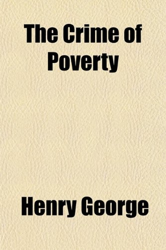 9780217752855: The Crime of Poverty