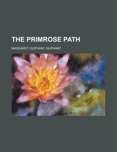 9780217766418: The Primrose Path