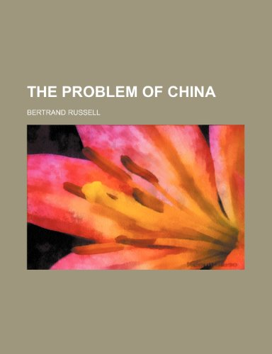 9780217768689: The Problem of China