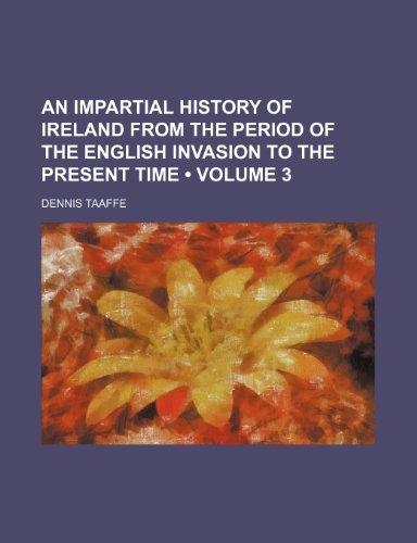 9780217772648: An Impartial History of Ireland