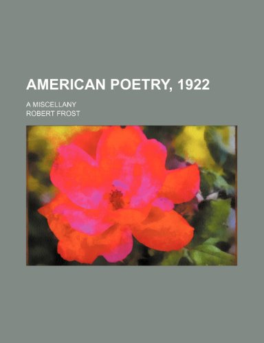 9780217772921: American Poetry, 1922; A Miscellany
