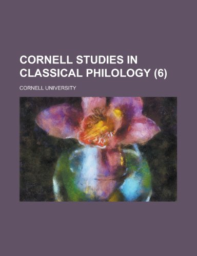 9780217776585: Cornell Studies in Classical Philology (Volume 6)