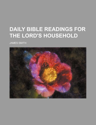 9780217779012: Daily Bible Readings for the Lord's Household