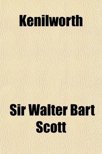 Kenilworth (Paperback): Sir Walter Bart