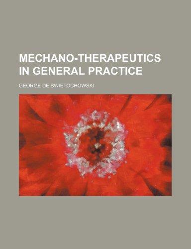 9780217783118: Mechano-Therapeutics in General Practice