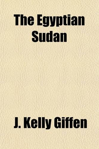 9780217796064: The Egyptian Sudan