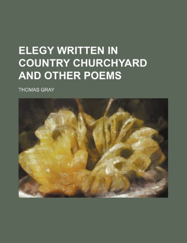 9780217799508: Elegy written in country churchyard and other poems