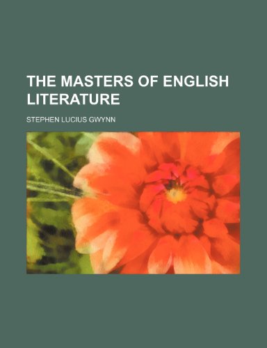 9780217803069: The Masters of English Literature