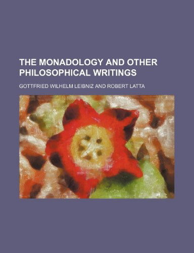 9780217803823: The Monadology and Other Philosophical Writings