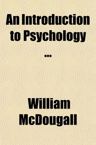 9780217811934: An Introduction to Psychology