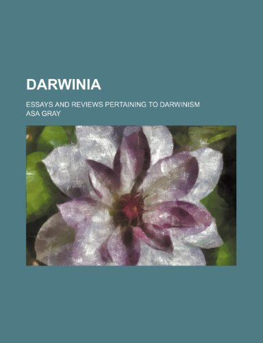 9780217814256: Darwinia; essays and reviews pertaining to Darwinism