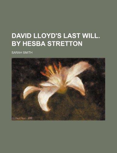 9780217814973: David Lloyd's last will. By Hesba Stretton