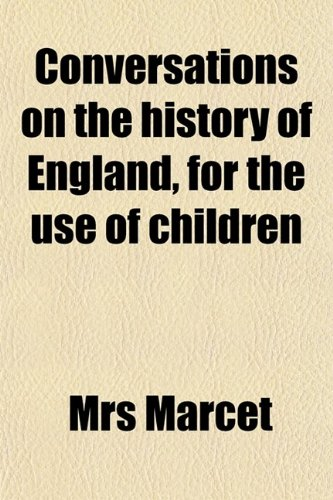 9780217823517: Conversations on the History of England, for the Use of Children
