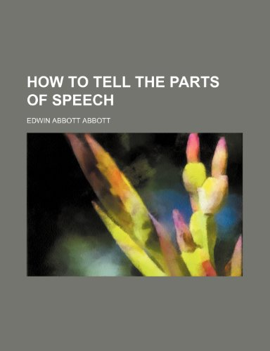 9780217824408: How to tell the parts of speech