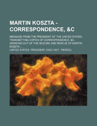 9780217839181: Martin Koszta - Correspondence,