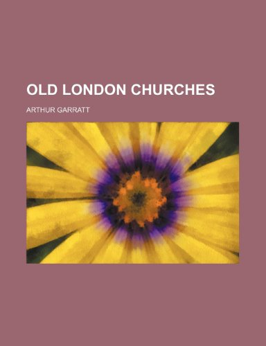 9780217842266: Old London Churches