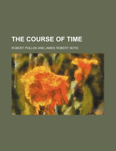 9780217846554: The Course of Time