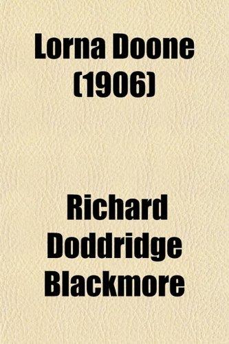 9780217848893: Lorna Doone (1906)