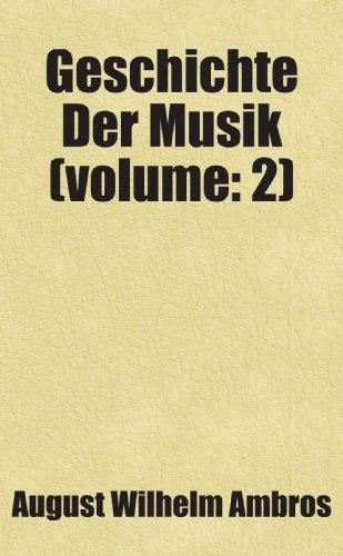 9780217850445: Geschichte Der Musik (volume: 2)