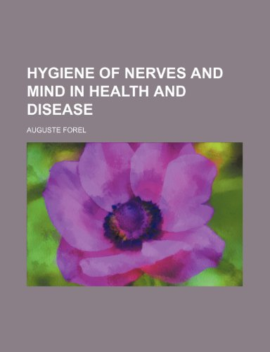 9780217851596: Hygiene of Nerves and Mind in Health and Disease