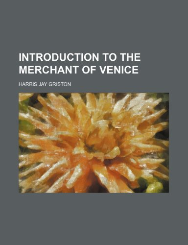 9780217853484: Introduction to the Merchant of Venice