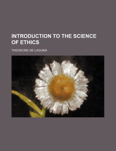 9780217854092: Introduction to the Science of Ethics