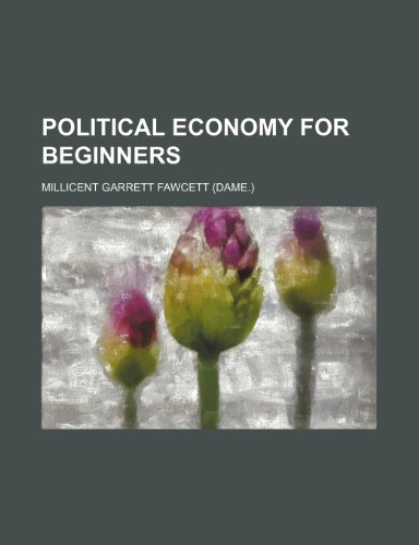 9780217865876: Political Economy for Beginners