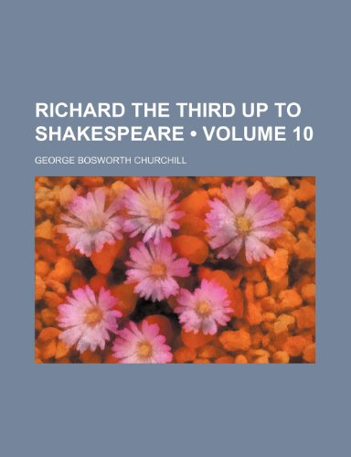 9780217867597: Richard the Third Up to Shakespeare