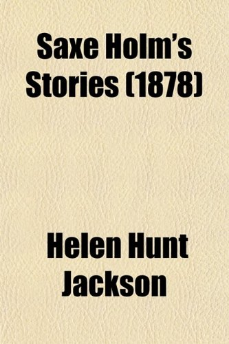 9780217869348: Saxe Holm's Stories (Volume 2); 1st-2d Ser