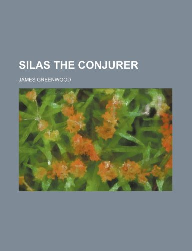 9780217875387: Silas the Conjurer