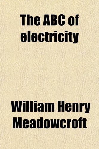 9780217884242: The ABC of Electricity