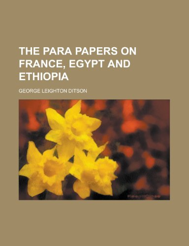 9780217884587: The para papers on France, Egypt and Ethiopia